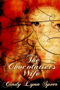 Cindy Lynn Speer's The Chocolatier's Wife