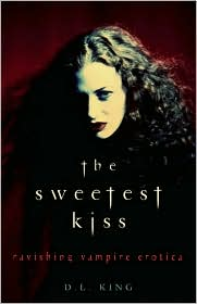 The Sweetest Kiss